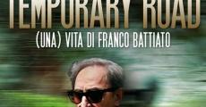 Película Temporary Road - (una) Vita di Franco Battiato