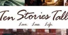 Ten Stories Tall (2010) stream