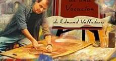 Película Testimonio de una vocación, Edmundo Valladares