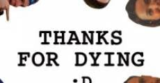 Thanks for Dying (2009)