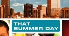 Película That Summer Day