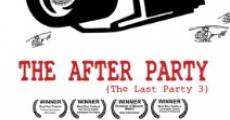 Película The After Party: The Last Party 3