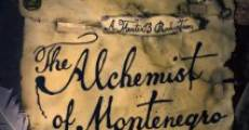 The Alchemist of Montenegro (2014)