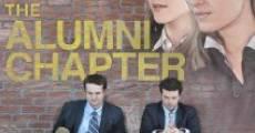 The Alumni Chapter (2011) stream