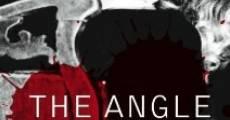 The Angle (2009) stream