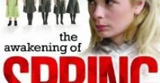 The Awakening of Spring (2008)
