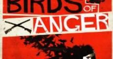 Película The Birds of Anger