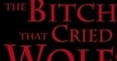 Filme completo The Bitch That Cried Wolf