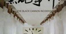 Ver película The Black Cannon Incident