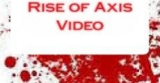 Filme completo The Bloody Rise of Axis Video