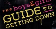 Película The Boys & Girls Guide to Getting Down