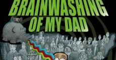 Filme completo The Brainwashing of My Dad