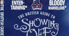 Película The British Guide to Showing Off