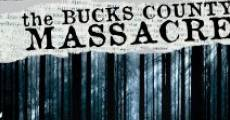 Película The Bucks County Massacre