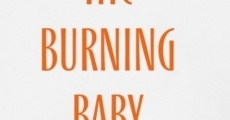 Filme completo The Burning Baby