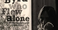 The Byrd Who Flew Alone: The Triumphs and Tragedy of Gene Clark (2013) stream