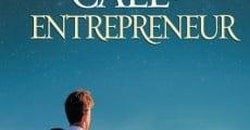Película The Call of the Entrepreneur
