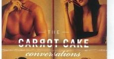 Película The Carrot Cake Conversations