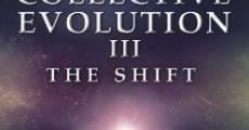 Película The Collective Evolution III: The Shift