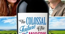 Película The Colossal Failure of the Modern Relationship