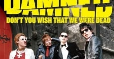 Filme completo The Damned: Don't You Wish That We Were Dead