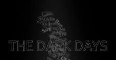 The Dark Days (2016) stream