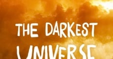 Filme completo The Darkest Universe