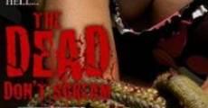 Película The Dead Don't Scream