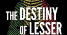 Película The Destiny of Lesser Animals