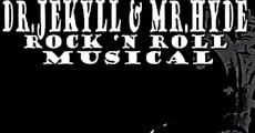 Filme completo The Dr. Jekyll & Mr. Hyde Rock 'n Roll Musical