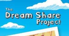 The Dream Share Project (2013) stream