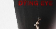 The Dying Eye (2013) stream