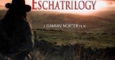 Película The Eschatrilogy