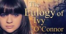 The Eulogy of Ivy O'Connor (2013)