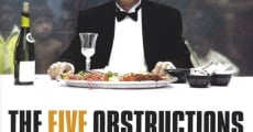 The Five Obstructions film complet