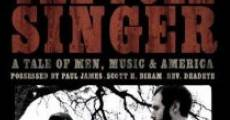 The Folk Singer: A Tale of Men, Music & America (2008)