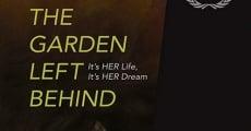 Filme completo The Garden Left Behind
