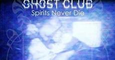 Filme completo The Ghost Club: Spirits Never Die