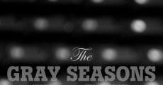 Película The Gray Seasons