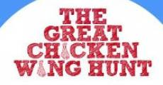The Great Chicken Wing Hunt (2013) stream
