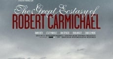 Ver película The Great Ecstasy of Robert Carmichael