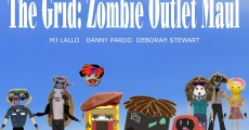 Filme completo The Grid: Zombie Outlet Maul