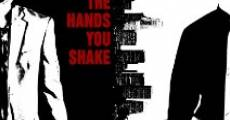 Película The Hands You Shake