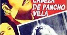 Ver película The Head of Pancho Villa