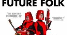 Película The History of Future Folk
