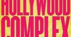 The Hollywood Complex (2011) stream
