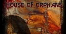 Película The House of Orphans