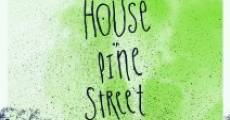The House on Pine Street (2015) stream