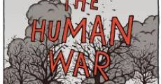Filme completo The Human War