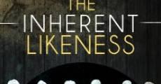 The Inherent Likeness (2011) stream